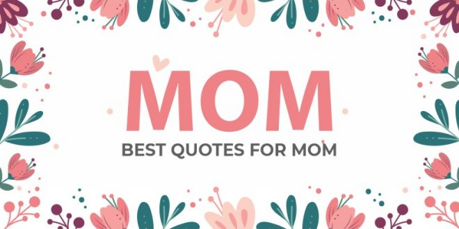 best-quotes-mothers-day